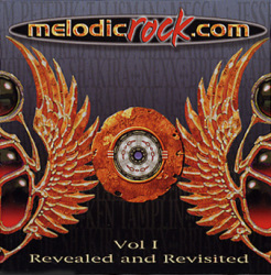 MelodicRock.com Volume 1 - Revealed and Revisted