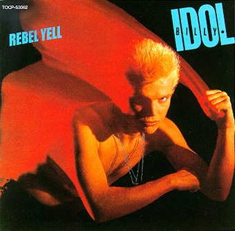 Rebel Yell / Billy Idol