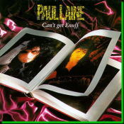 Can't Get Enuff / Paul Laine