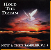 Hold The Dream - Now & Then Sampler Vol. 3
